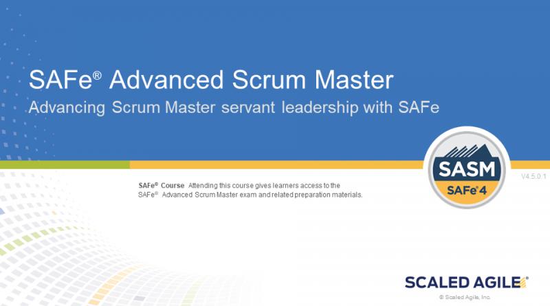 SAFe® Advanced Scrum Master